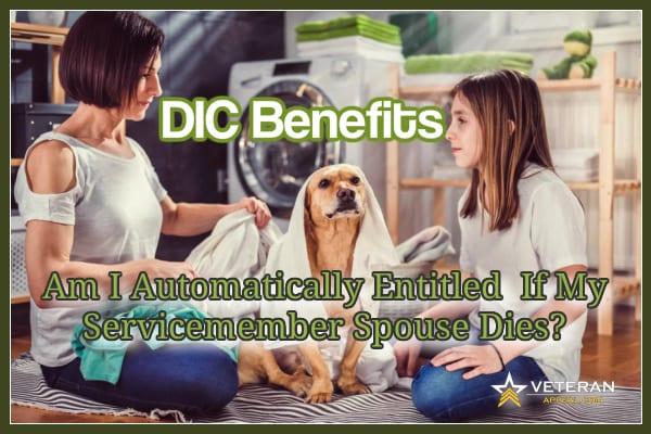 DIC Benefits