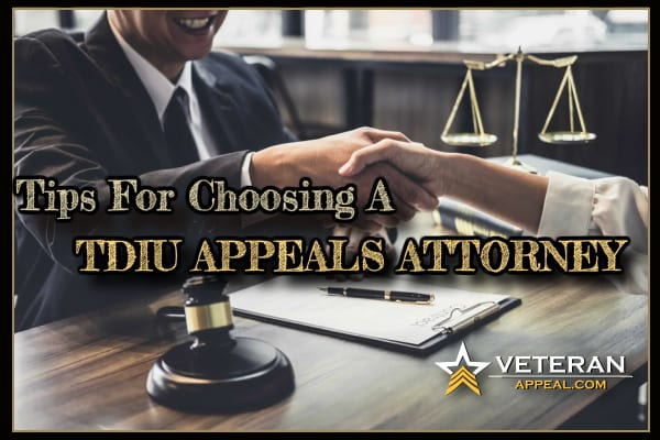 Choosing A TDIU Appeals Attorney