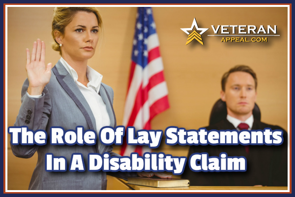 Lay Statements In A Disability Claim